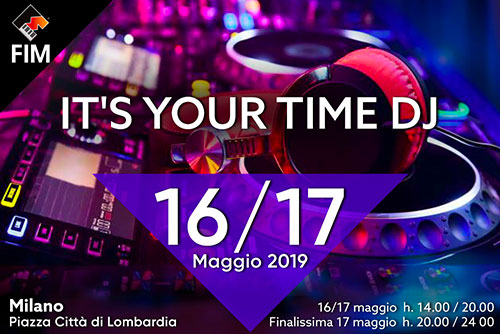 It's Your Time competizione nazionale di sequenza mixata aperta ai Deejay Emergenti Italiani